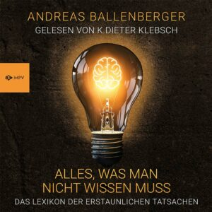 Andreas Ballenberger - Alles, was man nicht wissen muss